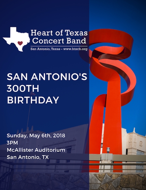 San Antonio's 300th Birthday - May 6th @ 3PM